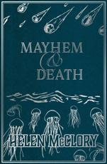 Mayhem and Death