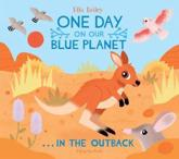 One Day on Our Blue Planet ... In the Outback