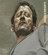 Lucian Freud - The Self-Portraits