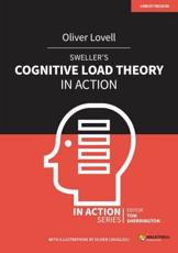 Sweller's Cognitive Load Theory in Action