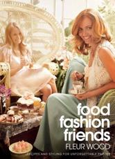 Food, Fashion, Friends