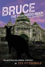 Bruce, the Kangaroo Rider in the Ayerstone-Opal Expedition