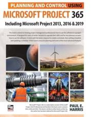 Planning and Control Using Microsoft Project 365