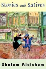 Stories and Satires - Sholem Aleichem