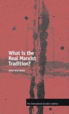 What Is the Real Marxist Tradition?