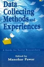 Data Collecting Methods & Experiences