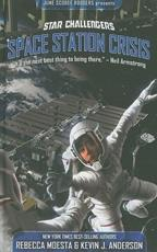 Space Station Crisis - Rebecca Moesta (author)