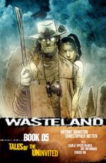 Wasteland. Book 05 Tales of the Uninvited