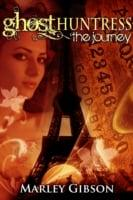 Ghost Huntress Book 6: The Journey