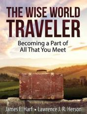 The Wise World Traveler