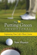 The Putting Green Devotional