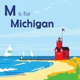 M Is for Michigan