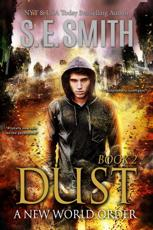 Dust: A New World Order