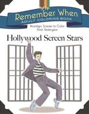 Remember When Adult Coloring Book: Hollywood Screen Stars