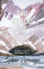 Two Breaths, One Step
