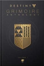 Destiny Grimoire Anthology. Volume I