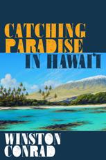 Catching Paradise in Hawai'i