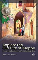 Exploring the Old City of Aleppo