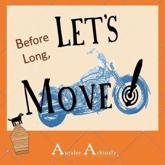 Before Long: Let's Move!
