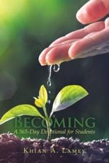 Becoming: A 365-Day Devotional for Students