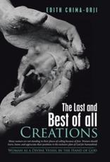 The Last and Best of All Creations: Woman as a Divine Vessel in the Hand of God