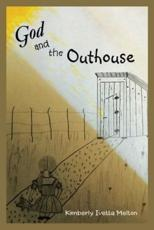 God and the Outhouse