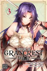 Record of Grancrest War. Volume 3
