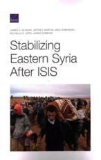 Stabilizing Eastern Syria After Isis