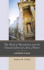The Book of Revelation and the Visual Culture of Asia Minor