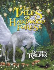 The Tales of Hardwood Forest