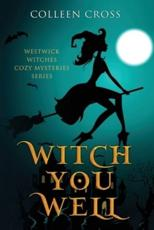 Witch You Well