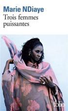 Trois Femmes Puissantes - Marie Ndiaye (author)