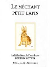 Le Mechant Petit Lapin (The Story of A Fierce Bad Rabbit)