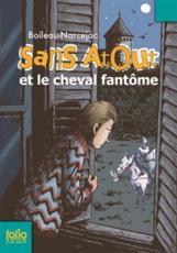Sans Atout 1/Sans Atout Et Le Cheval Fantome - Boileau-Narcejac (author)