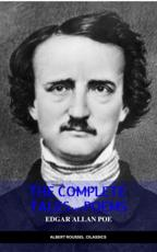 Edgar Allan Poe: Complete Tales and Poems: The Black Cat, The Fall of the House of Usher, The Raven, The Masque of the Red Death.