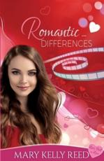 Romantic ... Differences: A Second Chance Romantic Comedy