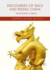 Discourses of Race and Rising China