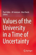 Values of the University in a Time of Uncertainty
