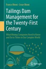 Tailings Dam Management for the Twenty-First Century