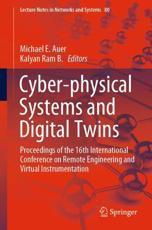 Cyber-Physical Systems and Digital Twins - Michael E. Auer (editor), Kalyan Ram B. (editor)
