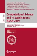 Computational Science and Its Applications - ICCSA 2019 Theoretical Computer Science and General Issues