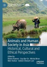 Animals and Human Society in Asia