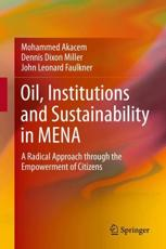 Oil, Institutions and Sustainability in MENA
