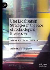 User Localization Strategies in the Face of Technological Breakdown