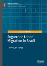 Sugarcane Labor Migration in Brazil