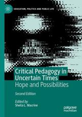 Critical Pedagogy in Uncertain Times