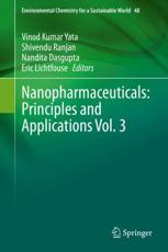 Nanopharmaceuticals: Principles and Applications Vol. 3