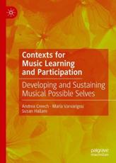 Contexts for Music Learning and Participation