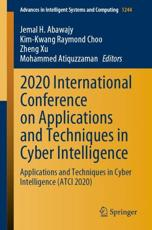 2020 International Conference on Applications and Techniques in Cyber Intelligence