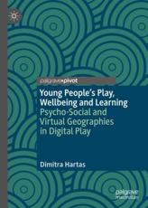 Young People's Play, Wellbeing and Learning